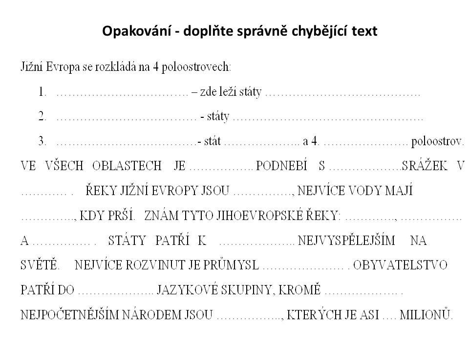 Opakování - doplňte správně chybějící text