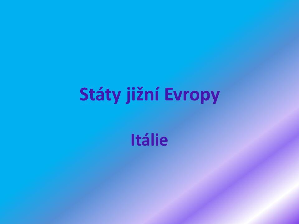 Státy jižní Evropy Itálie