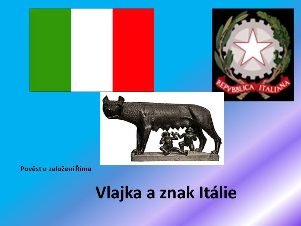 Vlajka a znak Itálie Pověst o založení Říma