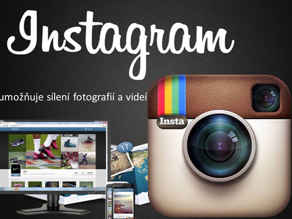 -umožňuje sílení fotografií a videí