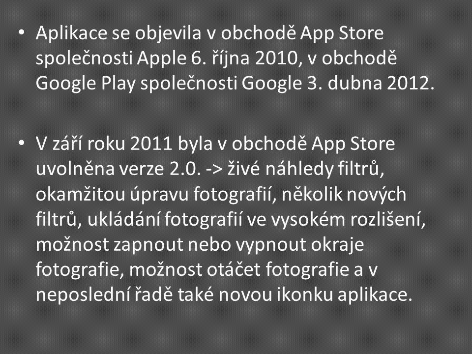 Aplikace se objevila v obchodě App Store společnosti Apple 6.