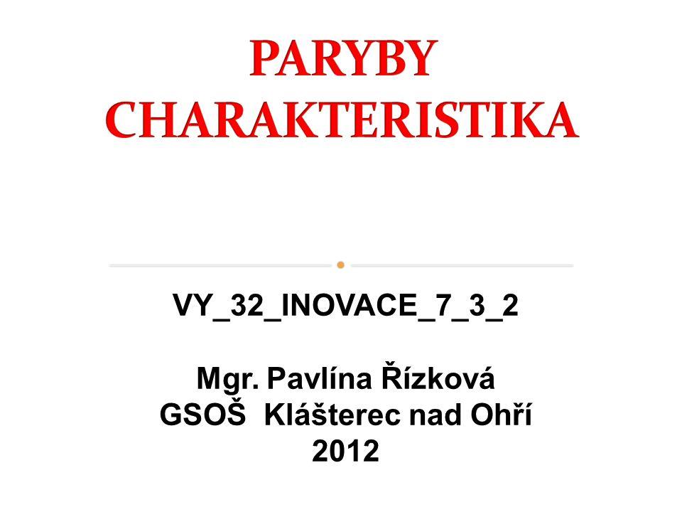 Mgr. Pavlína Řízková GSOŠ Klášterec nad Ohří 2012