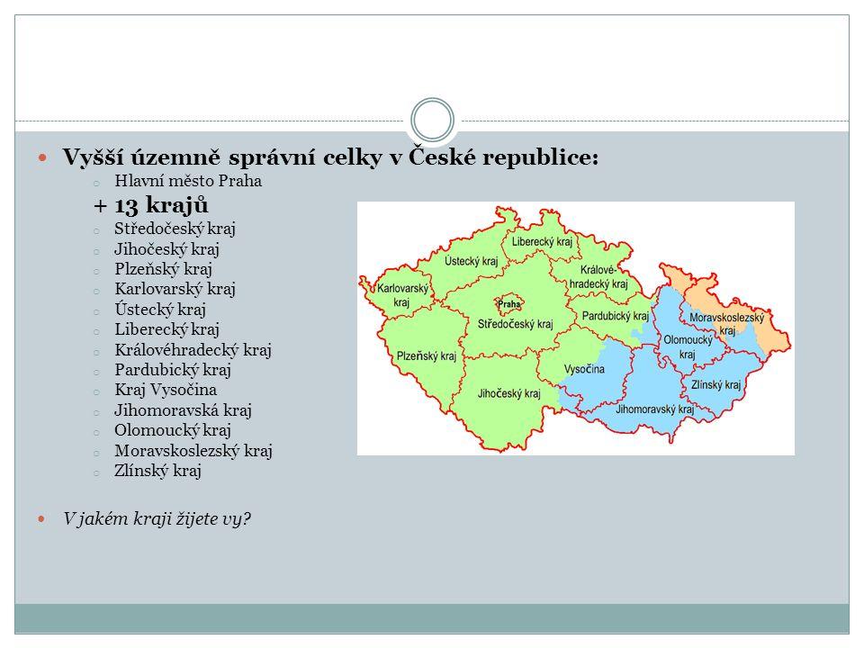 Okresy : Kraje v České republice se dále dělí na okresy.