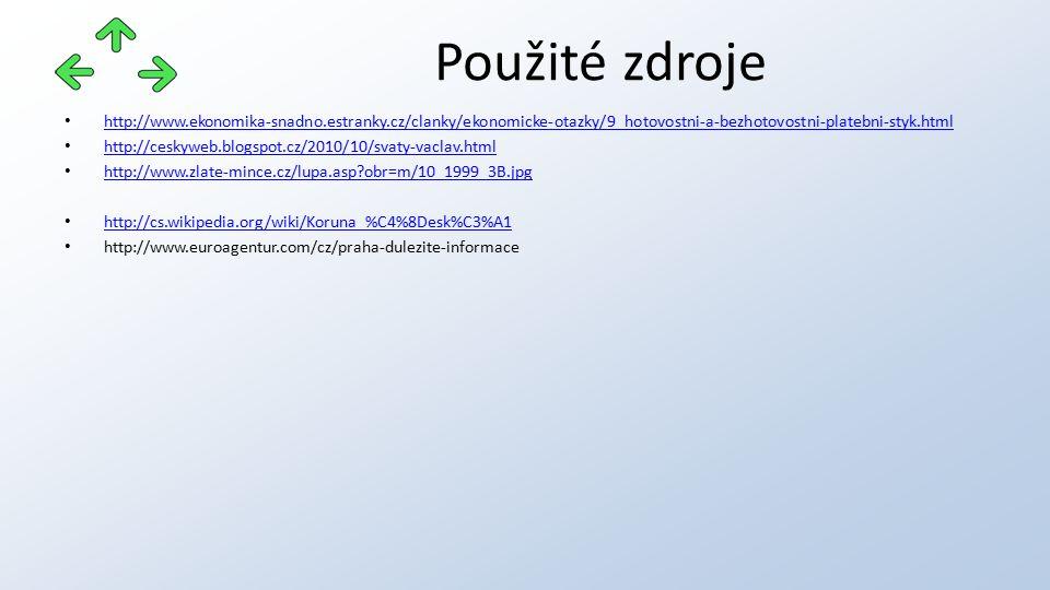 http://www.ekonomika-snadno.estranky.cz/clanky/ekonomicke-otazky/9_hotovostni-a-bezhotovostni-platebni-styk.html http://ceskyweb.blogspot.cz/2010/10/s