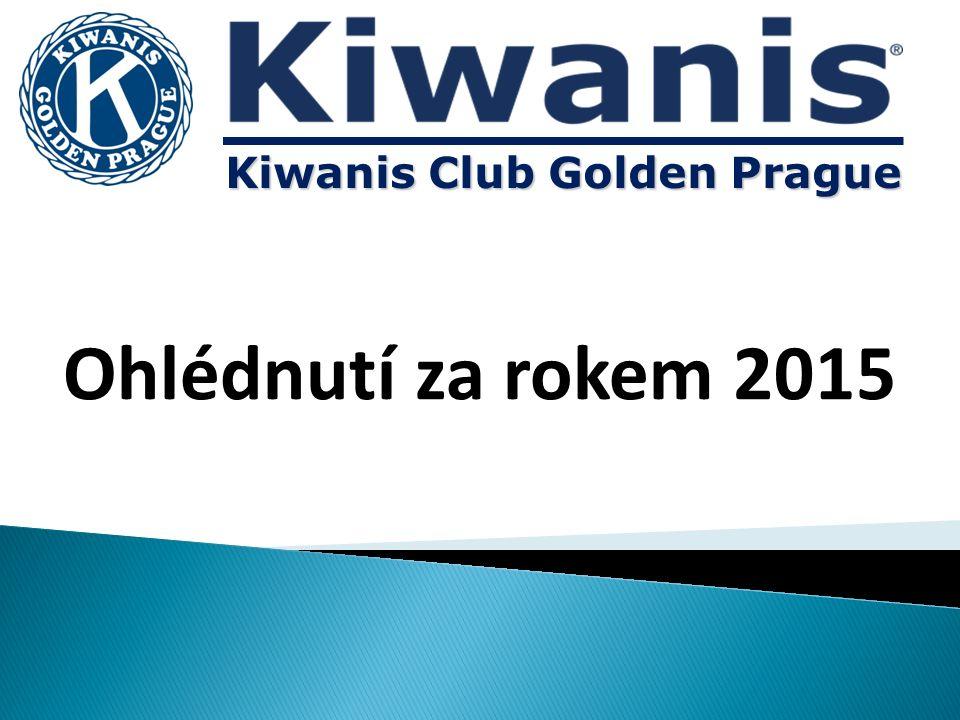 Ohlédnutí za rokem 2015 Kiwanis Club Golden Prague