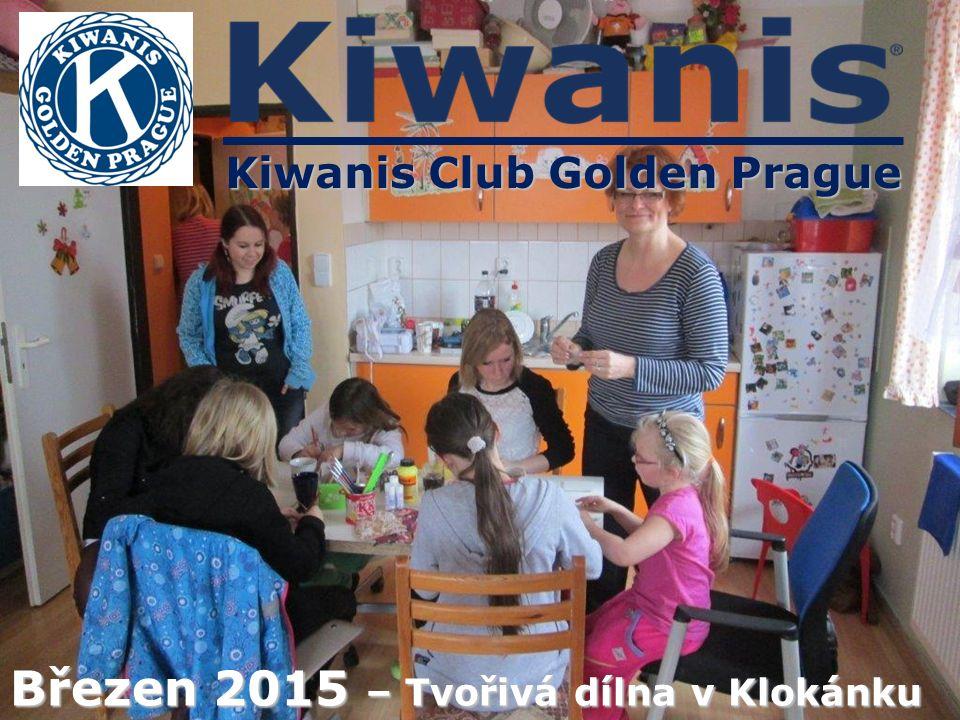 Kiwanis Club Golden Prague Březen 2015 – Tvořivá dílna v Klokánku