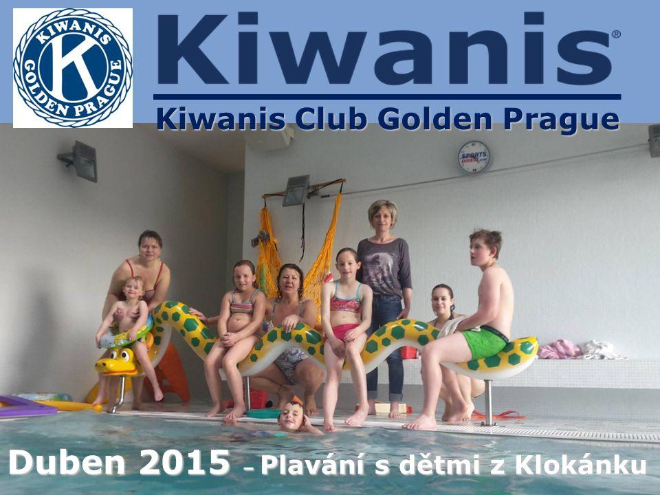 Kiwanis Club Golden Prague Duben 2015 – Plavání s dětmi z Klokánku