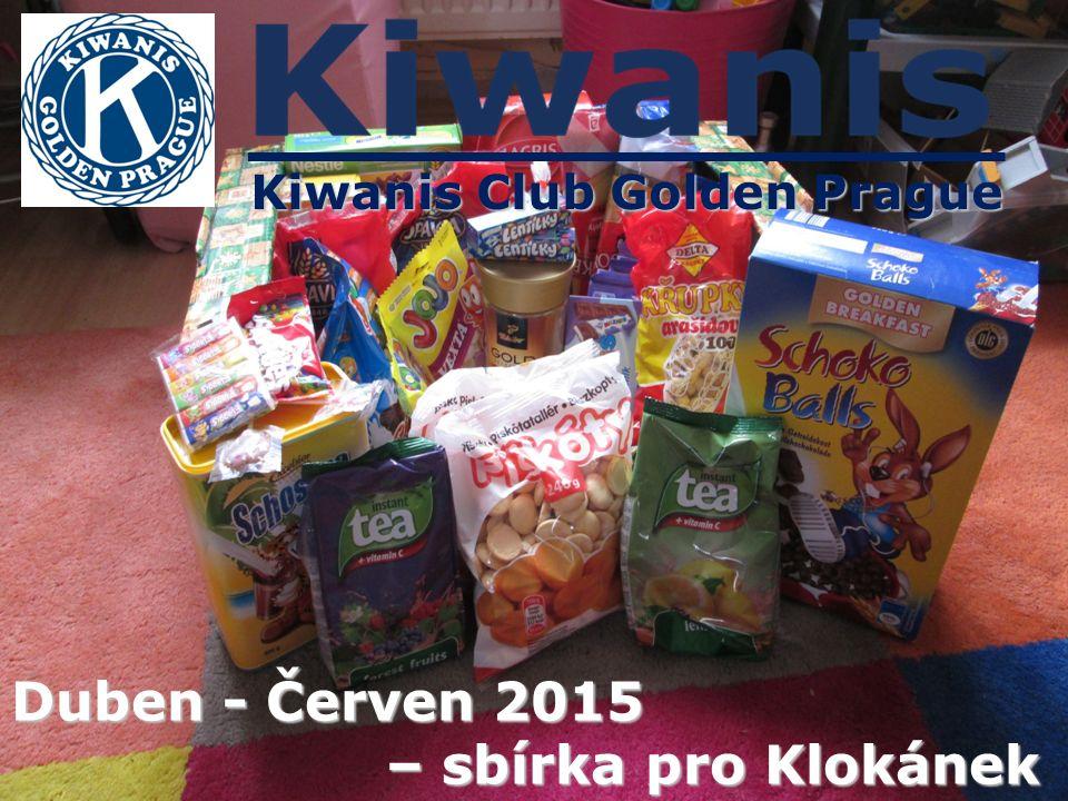 Kiwanis Club Golden Prague Duben - Červen 2015 – sbírka pro Klokánek – sbírka pro Klokánek