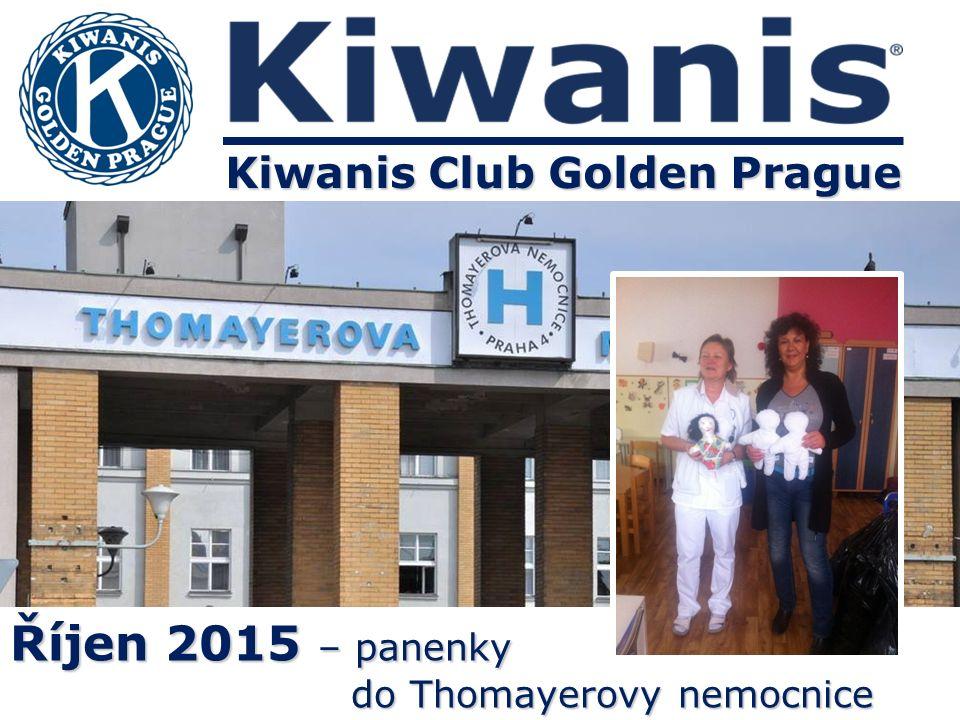 Kiwanis Club Golden Prague Říjen 2015 – panenky do Thomayerovy nemocnice do Thomayerovy nemocnice