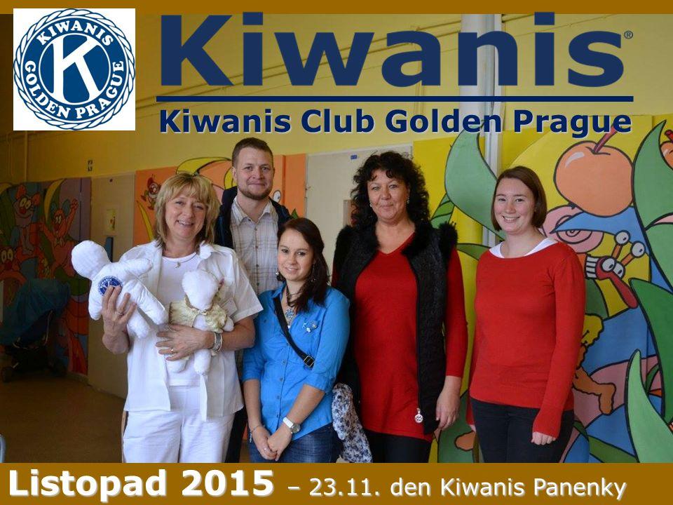 Kiwanis Club Golden Prague Listopad 2015 – 23.11. den Kiwanis Panenky