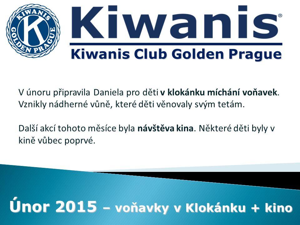 Kiwanis Club Golden Prague Únor 2015 – voňavky v Klokánku + kino V únoru připravila Daniela pro děti v klokánku míchání voňavek.