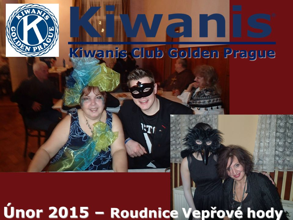 Kiwanis Club Golden Prague Únor 2015 – Roudnice Vepřové hody