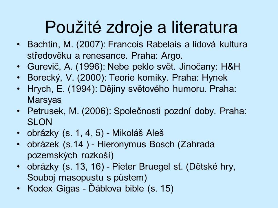 Použité zdroje a literatura Bachtin, M.