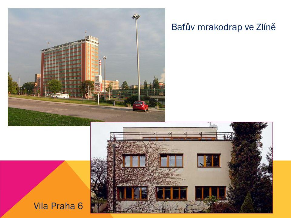Baťův mrakodrap ve Zlíně Vila Praha 6