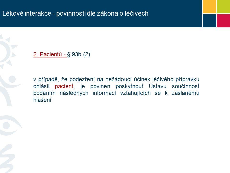 Lékové interakce - povinnosti dle zákona o léčivech 2.