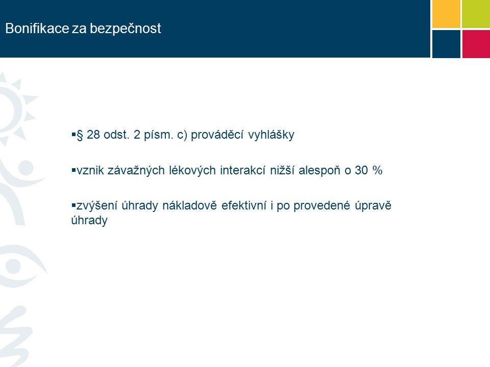 Bonifikace za bezpečnost  § 28 odst. 2 písm.