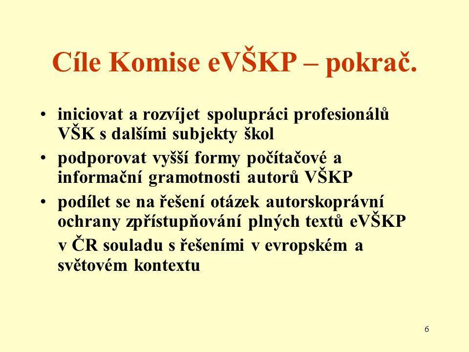 6 Cíle Komise eVŠKP – pokrač.
