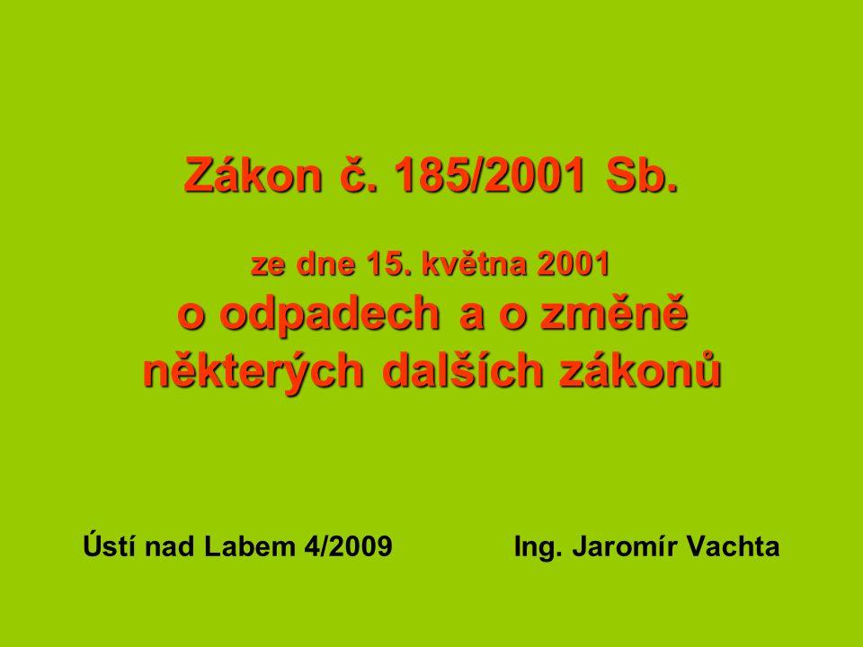 Zákon č. 185/2001 Sb. ze dne 15.