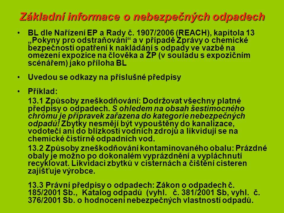 Základní informace o nebezpečných odpadech BL dle Nařízení EP a Rady č.