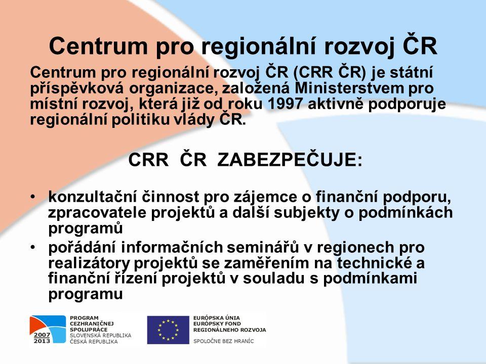 Centrum pro regionální rozvoj ČR Centrum pro regionální rozvoj ČR (CRR ČR) je státní příspěvková organizace, založená Ministerstvem pro místní rozvoj, která již od roku 1997 aktivně podporuje regionální politiku vlády ČR.