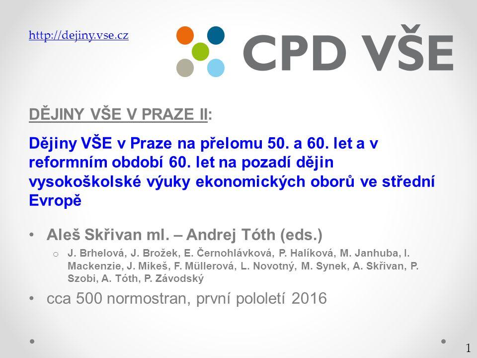 DĚJINY VŠE V PRAZE II: Dějiny VŠE v Praze na přelomu 50.