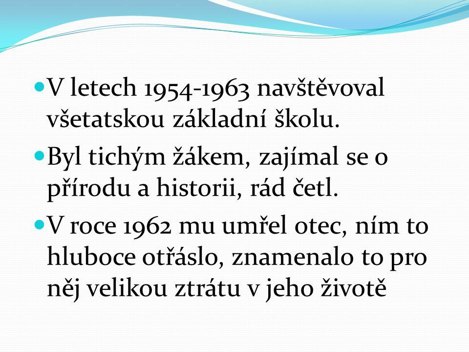 V letech 1954-1963 navštěvoval všetatskou základní školu.