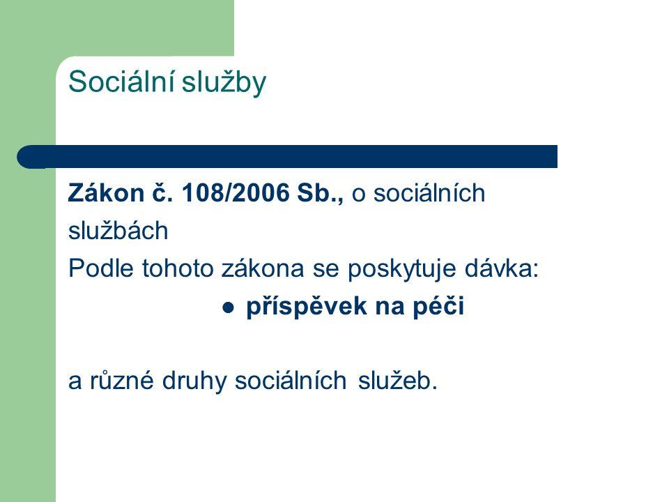 Sociální služby Zákon č.