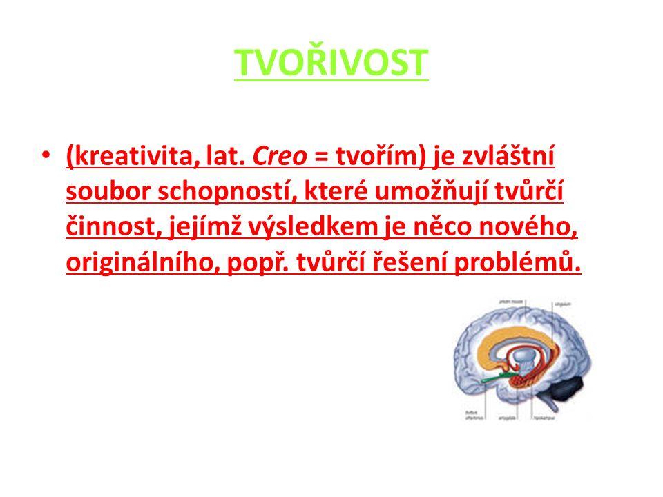 TVOŘIVOST (kreativita, lat.