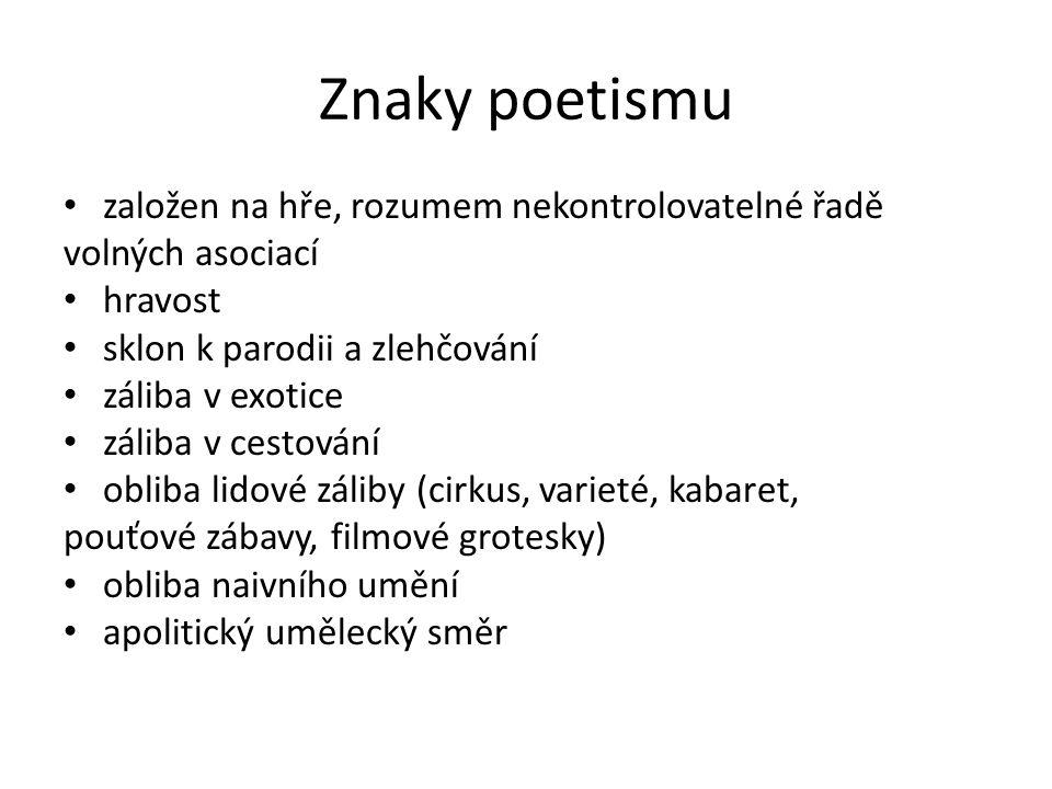 Poezie poezie okamžiku soustředěna na smyslové opojení založena na dobrodružství fantazie vyjádření optimismu báseň bezprostředně navazující dojmy, pocity a představy