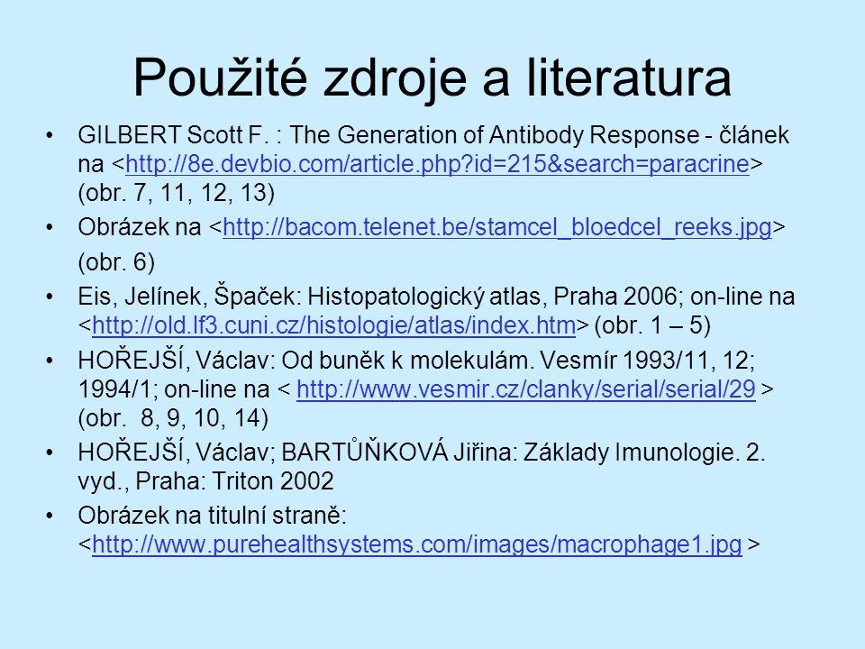 Použité zdroje a literatura GILBERT Scott F.