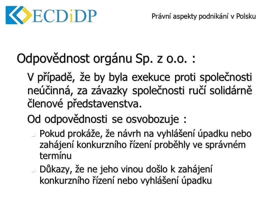 Odpovědnost orgánu Sp. z o.o.