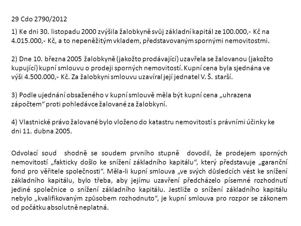 29 Cdo 2790/2012 1) Ke dni 30.