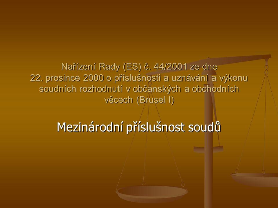 Nařízení Rady (ES) č. 44/2001 ze dne 22.