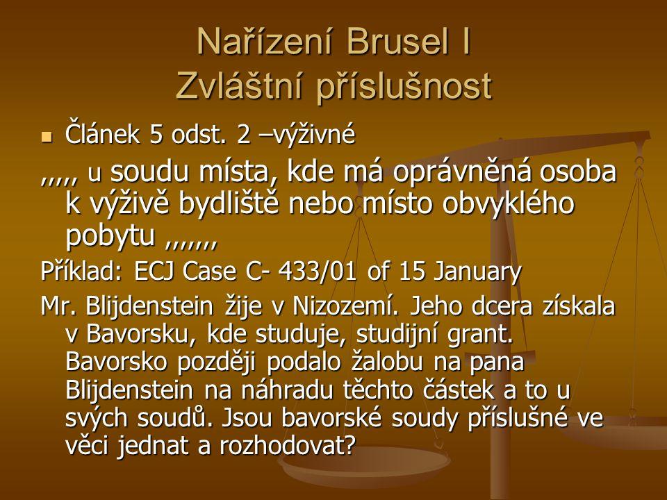 Nařízení Brusel I Zvláštní příslušnost Článek 5 odst.