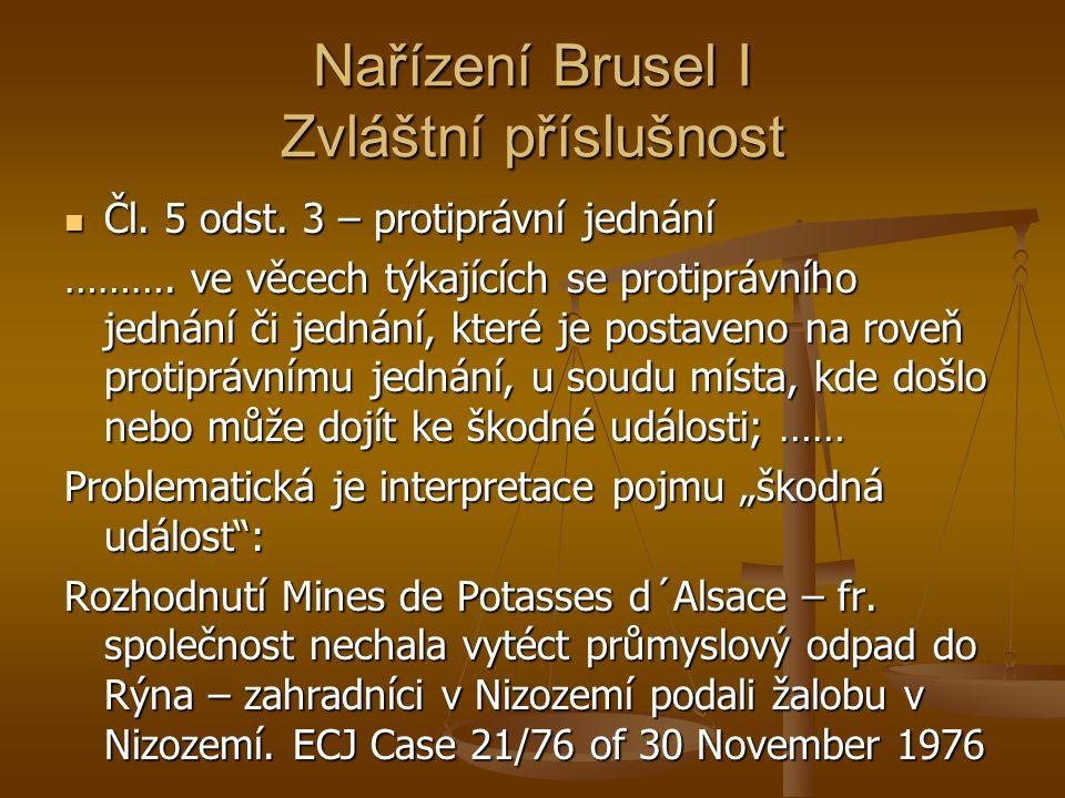 Nařízení Brusel I Zvláštní příslušnost Čl. 5 odst.