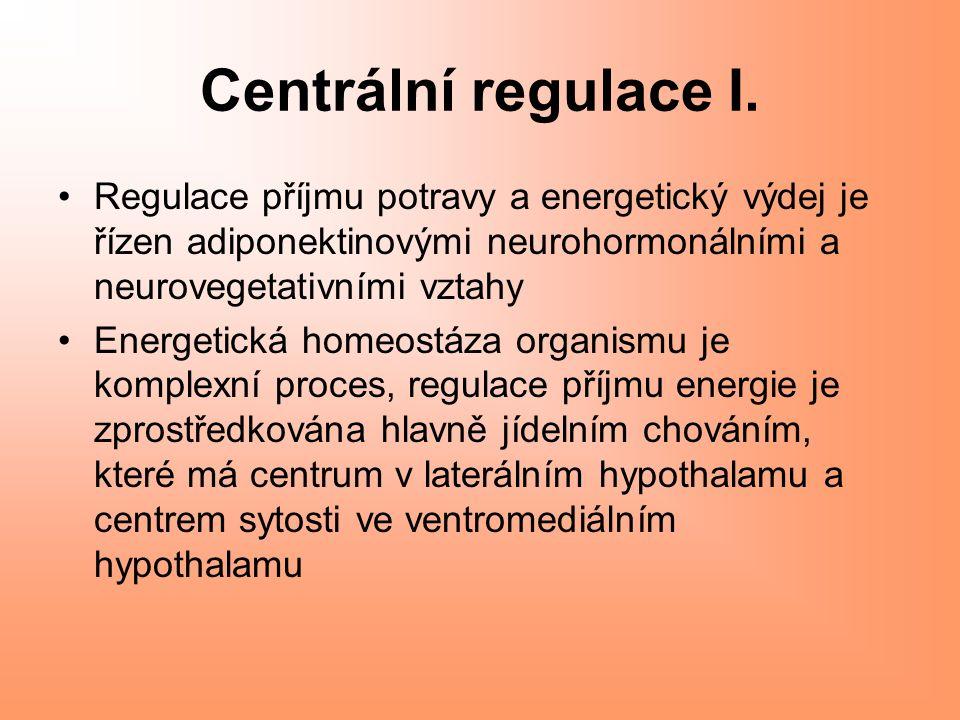 Centrální regulace I.