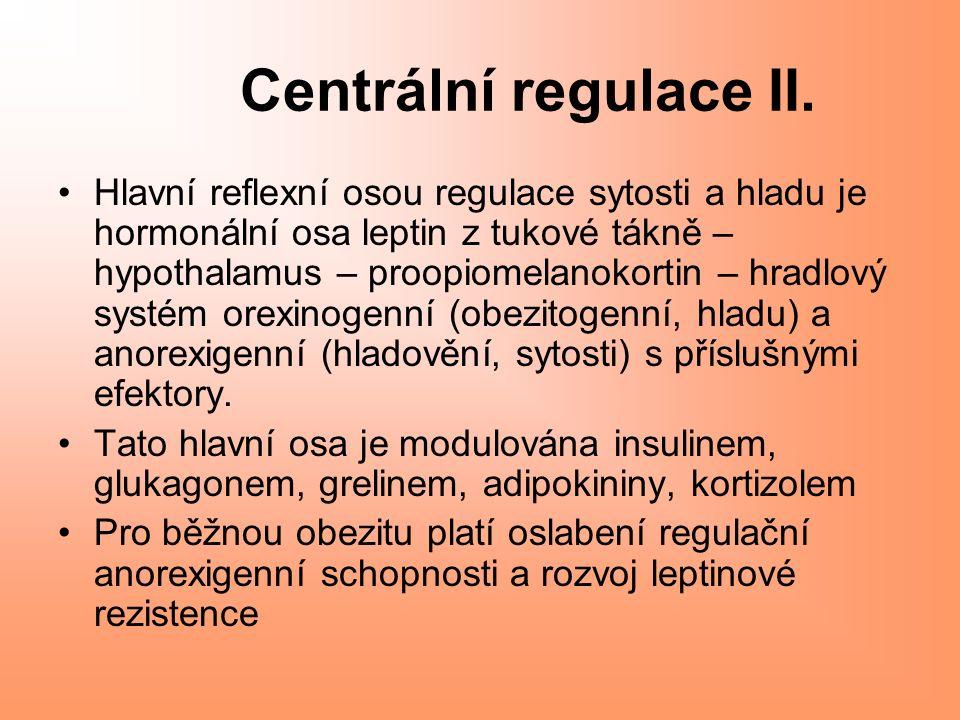Centrální regulace II.