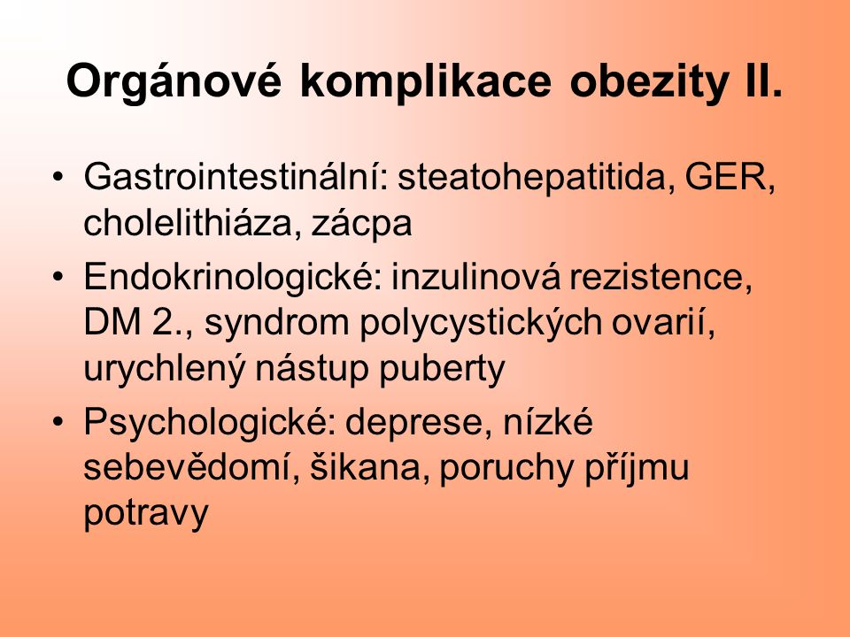 Orgánové komplikace obezity II.
