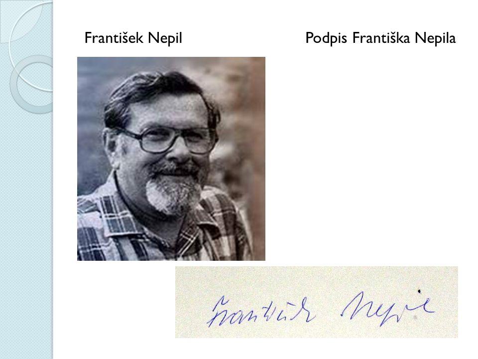 František Nepil Podpis Františka Nepila