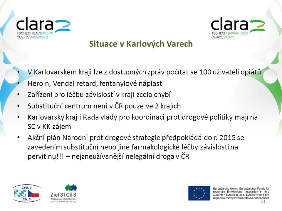Situace v Karlových Varech V Karlovarském kraji lze z dostupných zpráv počítat se 100 uživateli opiátů Heroin, Vendal retard, fentanylové náplasti Zař