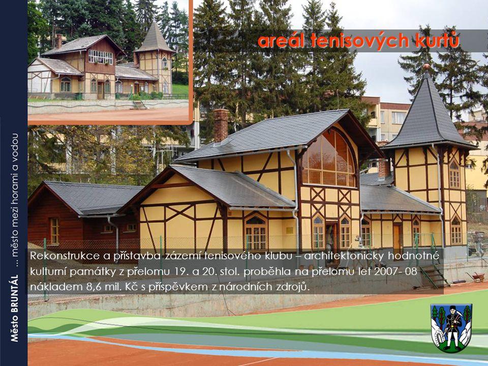 areál tenisových kurtů Rekonstrukce a přístavba zázemí tenisového klubu – architektonicky hodnotné kulturní památky z přelomu 19.