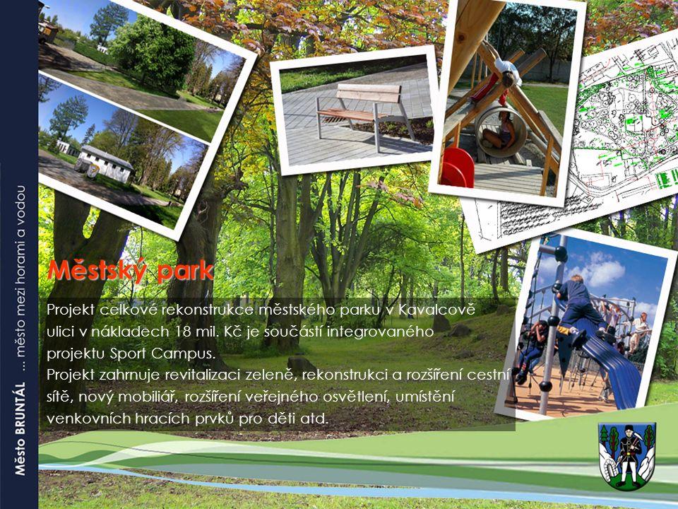Městský park Projekt celkové rekonstrukce městského parku v Kavalcově ulici v nákladech 18 mil.