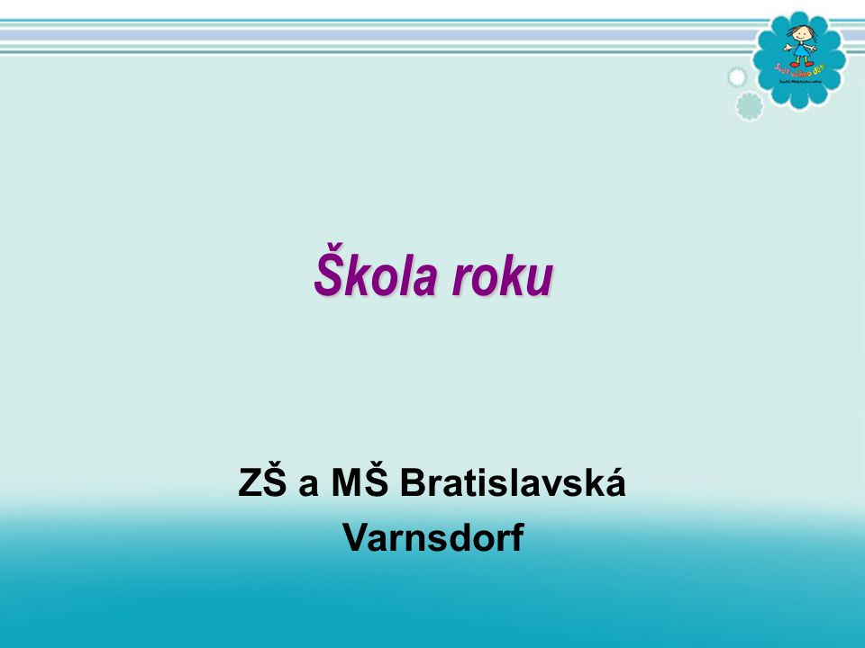 ZŠ a MŠ Bratislavská Varnsdorf Škola roku