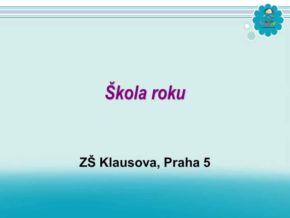 ZŠ Klausova, Praha 5 Škola roku