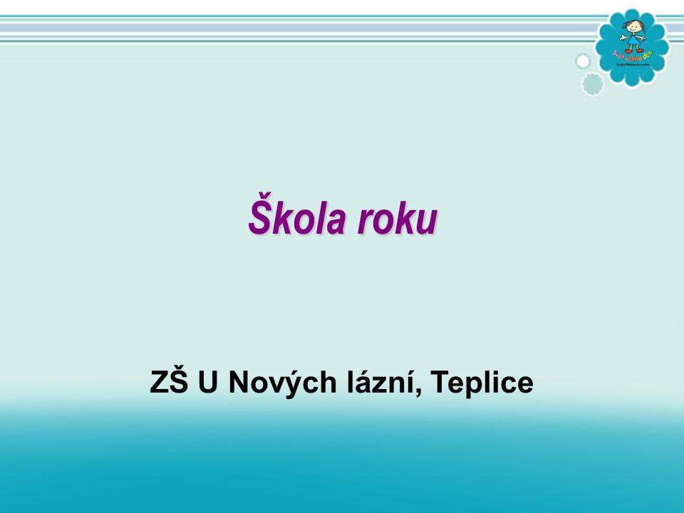 ZŠ U Nových lázní, Teplice Škola roku
