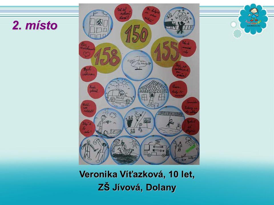 Veronika Víťazková, 10 let, ZŠ Jívová, Dolany 2. místo