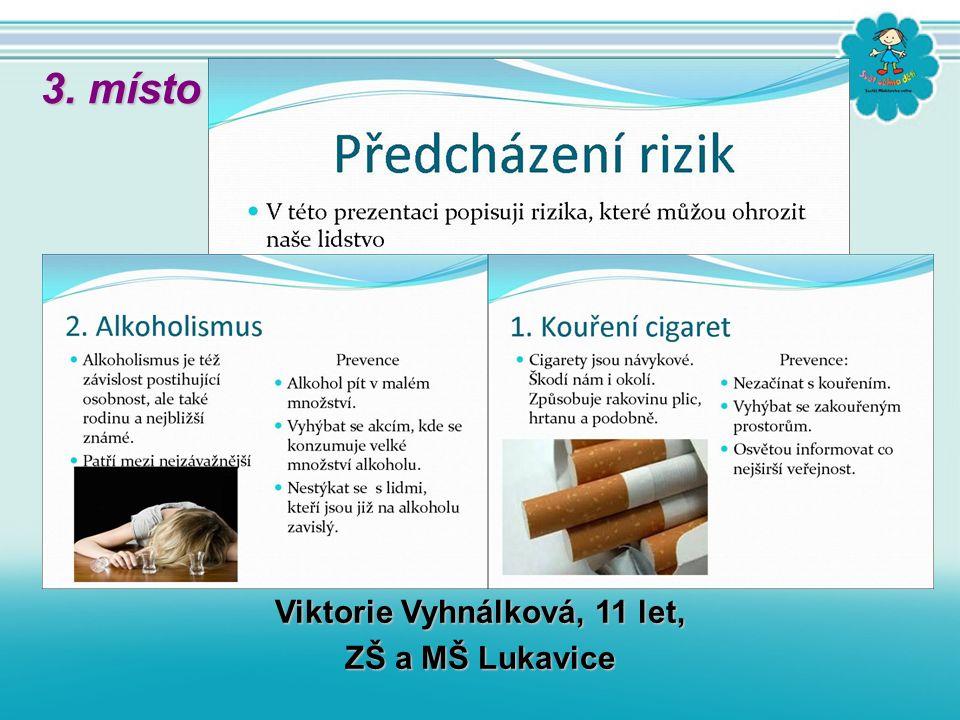 Viktorie Vyhnálková, 11 let, ZŠ a MŠ Lukavice 3. místo