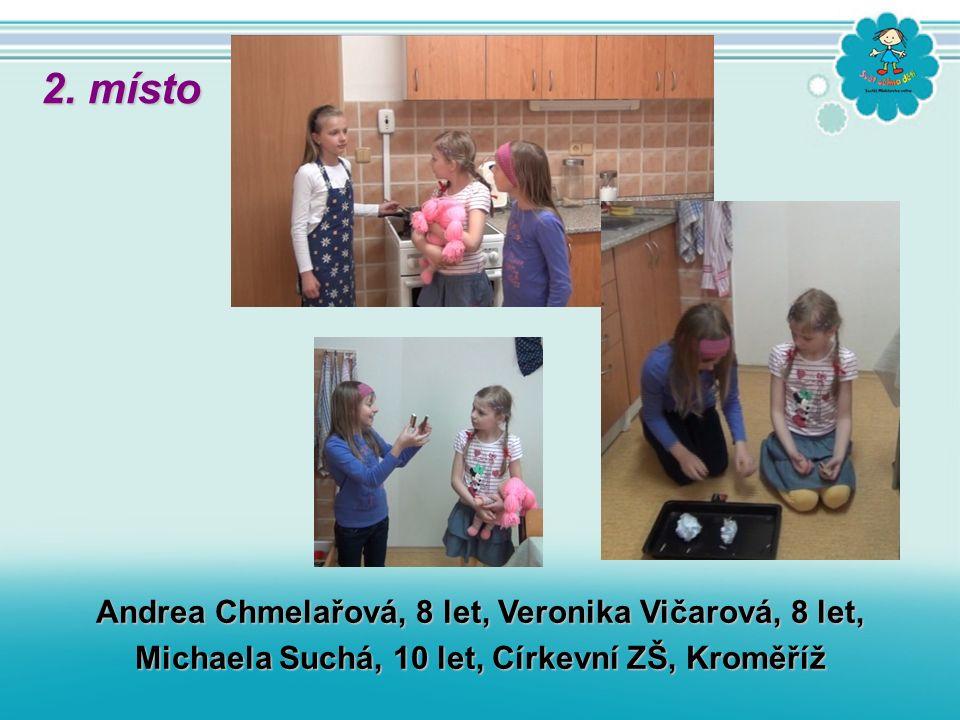 Andrea Chmelařová, 8 let, Veronika Vičarová, 8 let, Michaela Suchá, 10 let, Církevní ZŠ, Kroměříž 2. místo