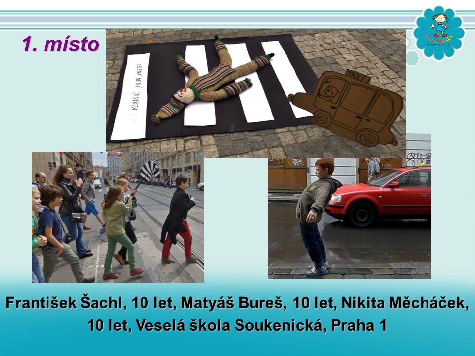František Šachl, 10 let, Matyáš Bureš, 10 let, Nikita Měcháček, 10 let, Veselá škola Soukenická, Praha 1 1. místo