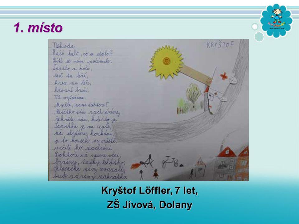 Kryštof Löffler, 7 let, ZŠ Jívová, Dolany 1. místo